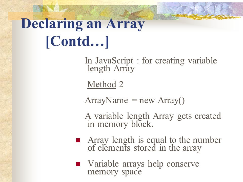 Declaring an Array [Contd…]
